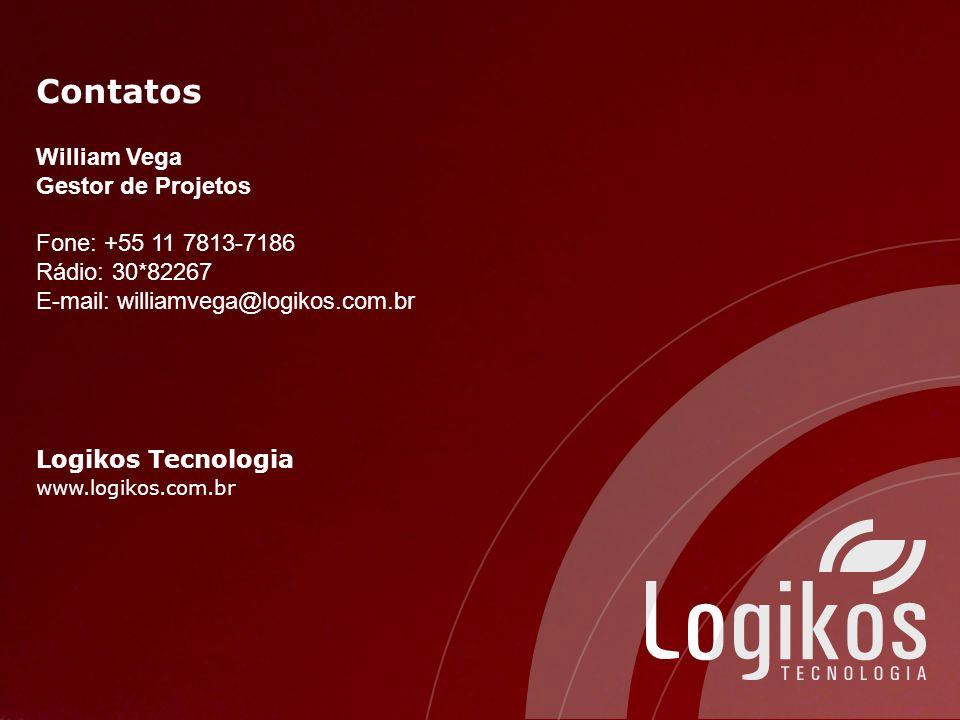 Contatos William Vega Gestor de Projetos Fone: +55 11 7813-7186 Rádio: 30*82267 E-mail: williamvega@logikos.com.br Logikos Tecnologia www.logikos.com.br