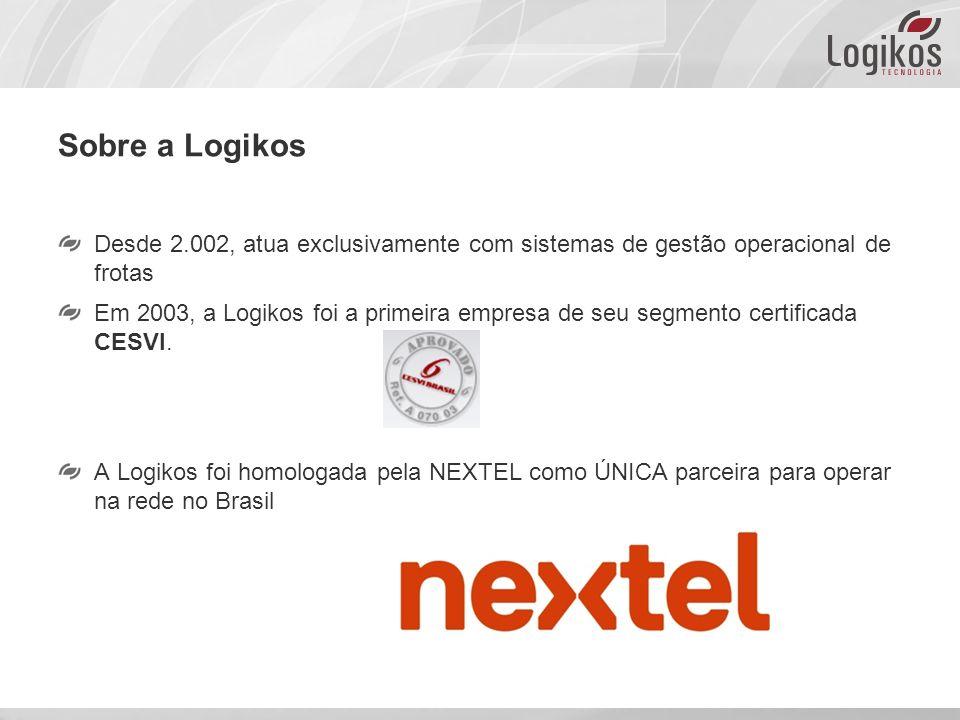 Sobre a Logikos Desde 2.002, atua exclusivamente com sistemas de gestão operacional de frotas Em 2003, a Logikos foi a primeira empresa de seu segmento certificada CESVI.