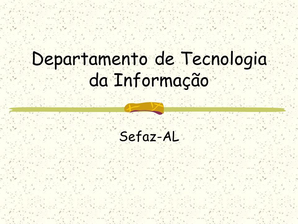 Departamento de Tecnologia da Informação Sefaz-AL