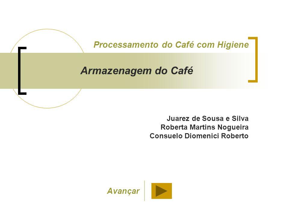 Armazenagem do Café Após a secagem, o café natural ou o café lavado deve ser armazenado em local limpo, protegido do sol e bem ventilado para minimizar alterações na qualidade do produto.