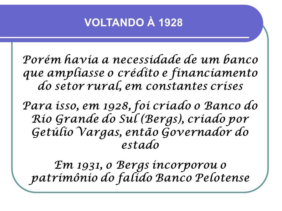 Com a crise de 1929, houve diminuição dos depósitos à vista e empréstimos a longo prazo que, associados à questões políticas, mergulhou o Banco Pelote