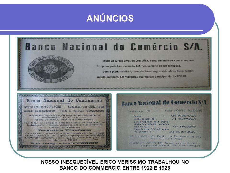 BANCO NACIONAL DO COMMERCIO CHEGOU À CRUZ ALTA EM 1919