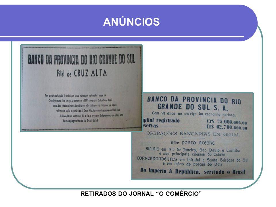 BANCO DA PROVÍNCIA DO RGS PRIMEIRO E MAIOR BANCO GAÚCHO DA ÉPOCA, CRIADO EM 1858 - EM CRUZ ALTA DESDE 1906 - AV. GENERAL OSÓRIO RUA DO COMÉRCIO