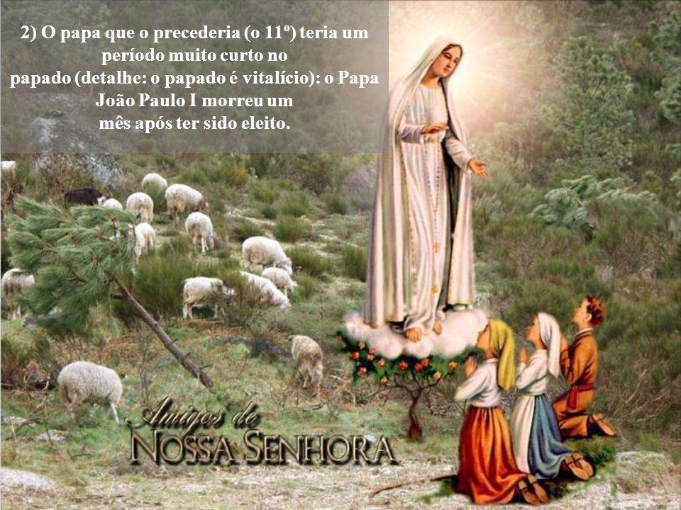 1) Após o Papa Pio VI, haveria 12 papas que chegariam ao fim de seus papados: João Paulo II era o décimo segundo!