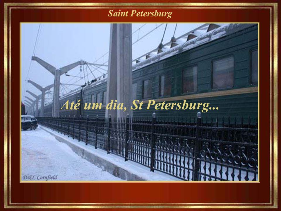 Saint Petersburg E foi da encantadora St.Petersburg que Dostoevsky profetizou: Só a beleza salvará o mundo!
