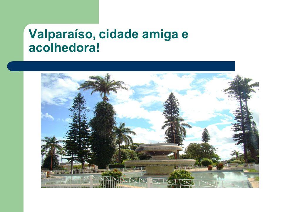Valparaíso, cidade amiga e acolhedora!