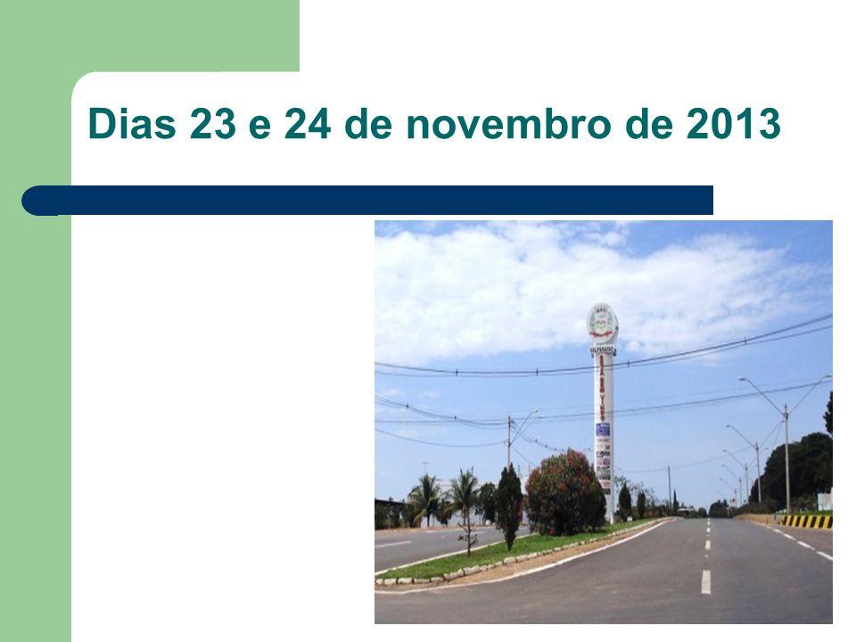 Dias 23 e 24 de novembro de 2013