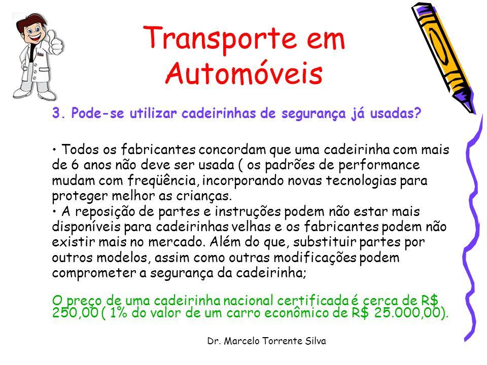 Dr.Marcelo Torrente Silva Transporte em Automóveis 3.