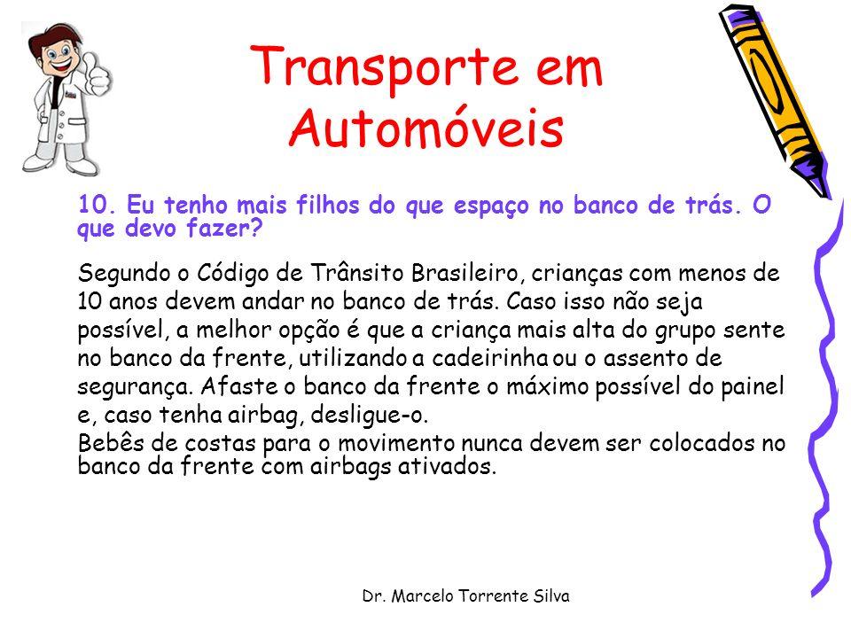 Dr.Marcelo Torrente Silva Transporte em Automóveis 10.