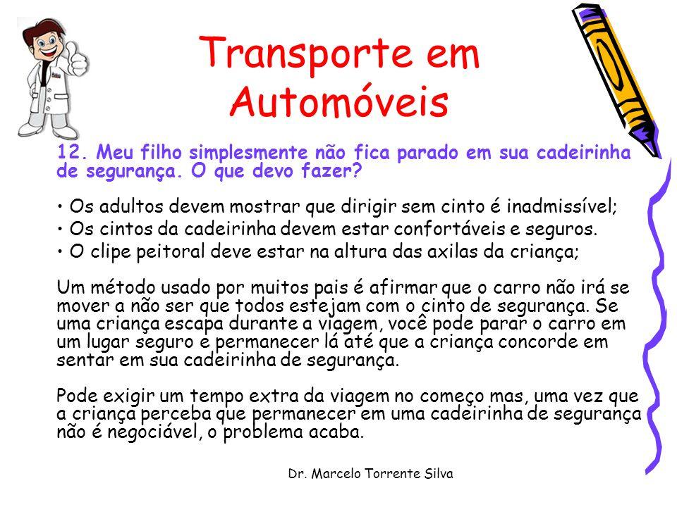 Dr.Marcelo Torrente Silva Transporte em Automóveis 12.