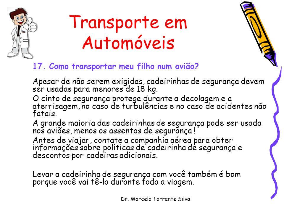 Dr.Marcelo Torrente Silva Transporte em Automóveis 17.