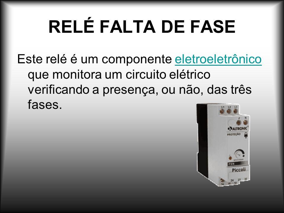 RELÉ FALTA DE FASE Este relé é um componente eletroeletrônico que monitora um circuito elétrico verificando a presença, ou não, das três fases.eletroe