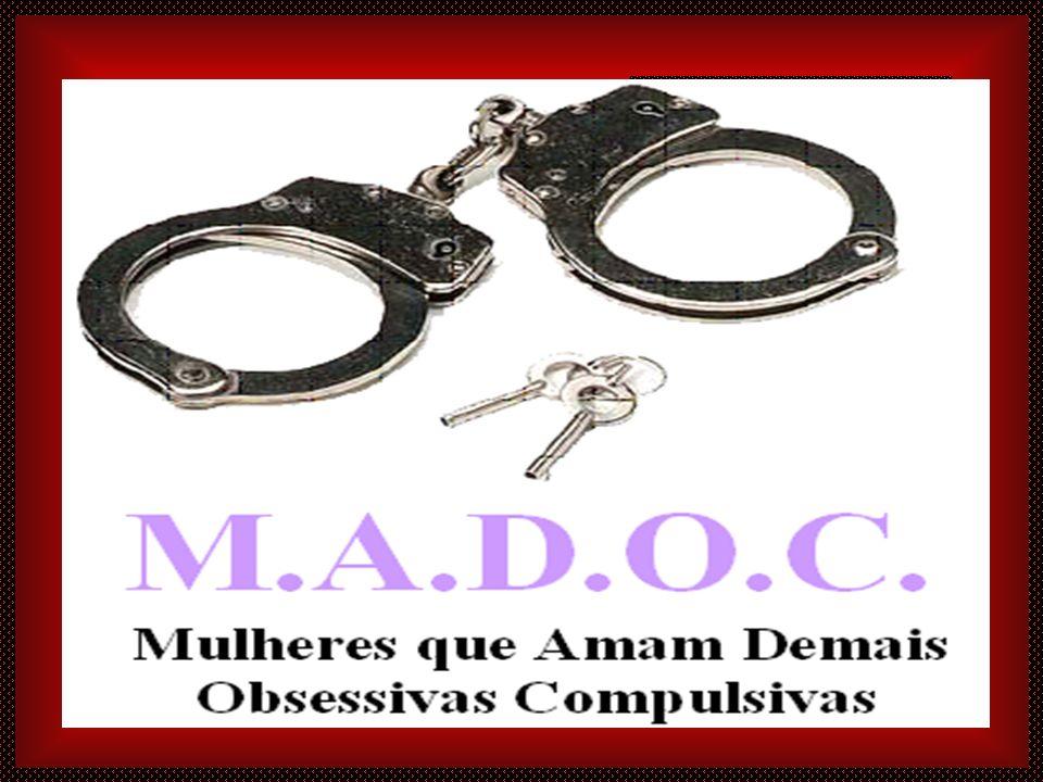 Prado Slides 4º Aniversário do MADOC Grupo de Apoio para Mulheres Que Amam Demais Obsessivas e Compulsivas 14/06/2007 Dra. Solange Dantas Ferrari