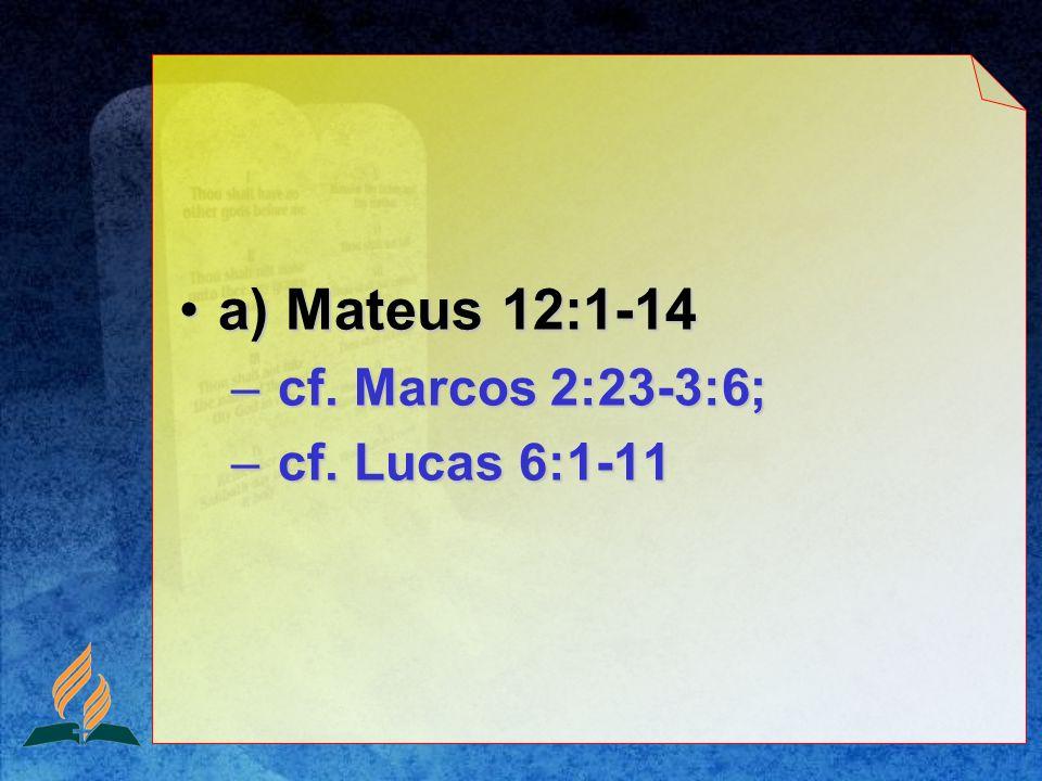 O Filho do Homem é Senhor do sábado.