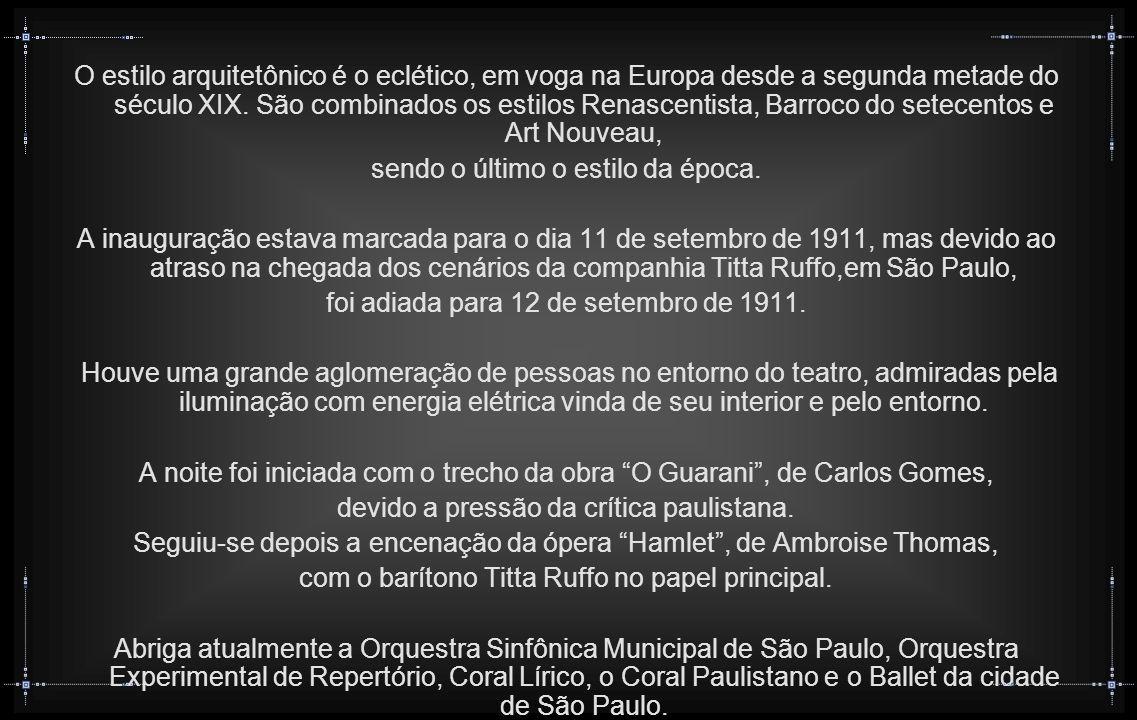 O Theatro Municipal de São Paulo é um dos mais importantes teatros do Brasil e um dos cartões postais da capital paulista, tanto por seu estilo arquitetônico semelhante ao dos mais importantes teatros do mundo, e claramente inspirado na Ópera de Paris, como pela sua importância histórica, por ter sido o palco da Semana de Arte Moderna de 1922, o marco inicial do Modernismo no Brasil.