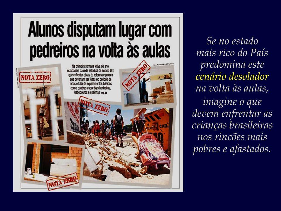 A quem interessa o sucateamento do ensino público? Quem ganha com o crônico descaso para com a Educação que impera no Brasil?