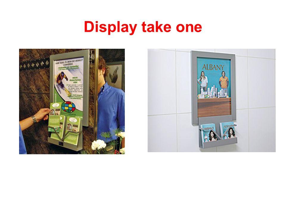 Display take one