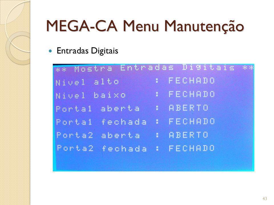 MEGA-CA Menu Manutenção Entradas Digitais 43