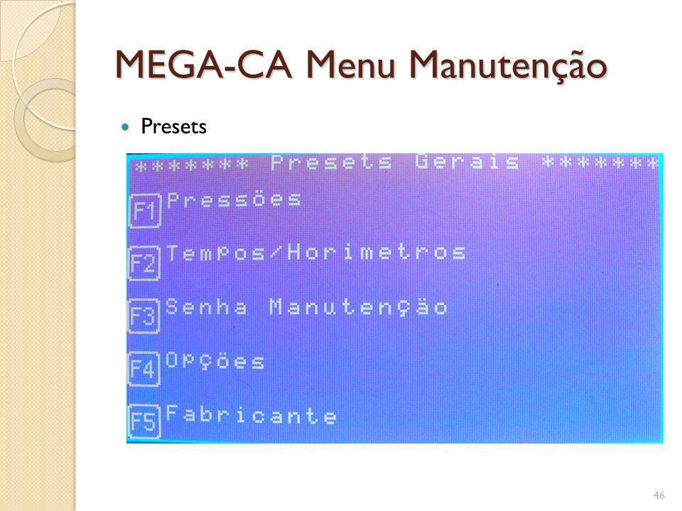 MEGA-CA Menu Manutenção Presets 46