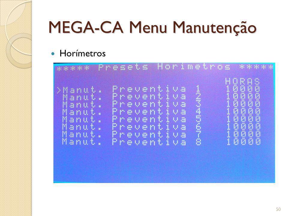 MEGA-CA Menu Manutenção Horímetros 50