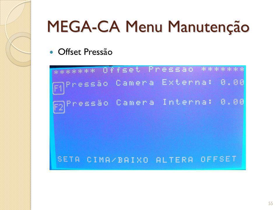 MEGA-CA Menu Manutenção Offset Pressão 55