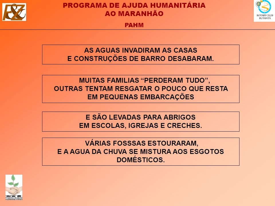 PROGRAMA DE AJUDA HUMANITÁRIA AO MARANHÃO PAHM VÁRIAS FOSSSAS ESTOURARAM, E A AGUA DA CHUVA SE MISTURA AOS ESGOTOS DOMÉSTICOS.