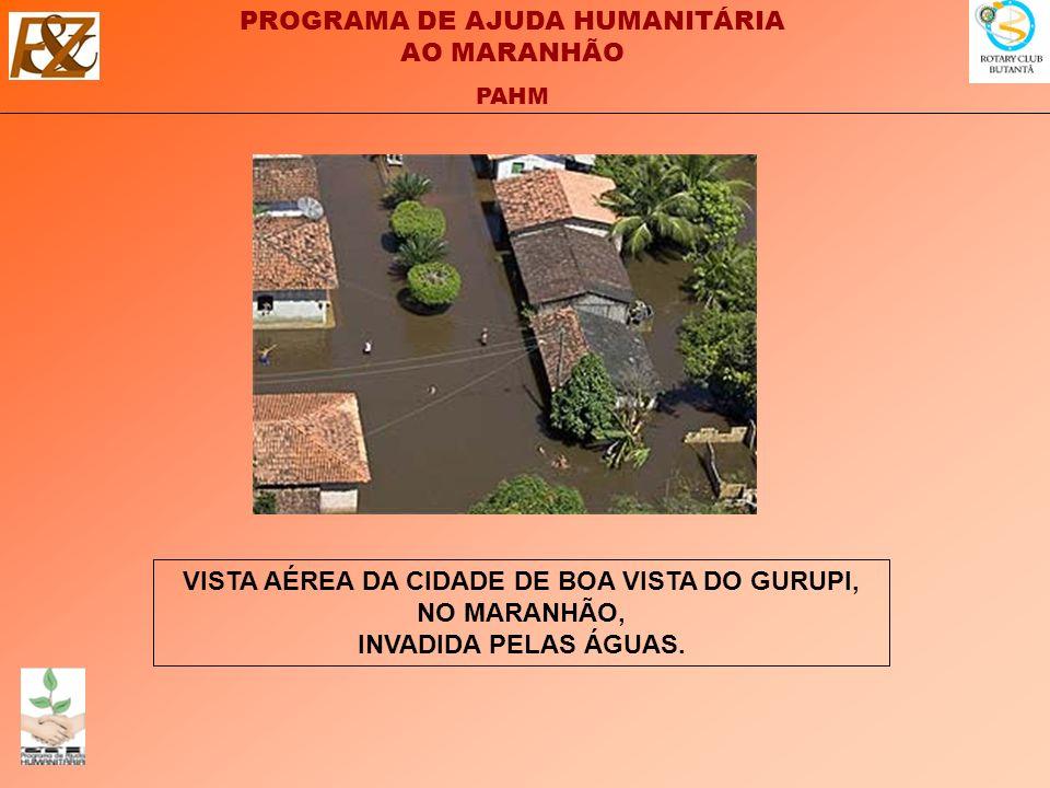 PROGRAMA DE AJUDA HUMANITÁRIA AO MARANHÃO PAHM VISTA AÉREA DA CIDADE DE BOA VISTA DO GURUPI, NO MARANHÃO, INVADIDA PELAS ÁGUAS.