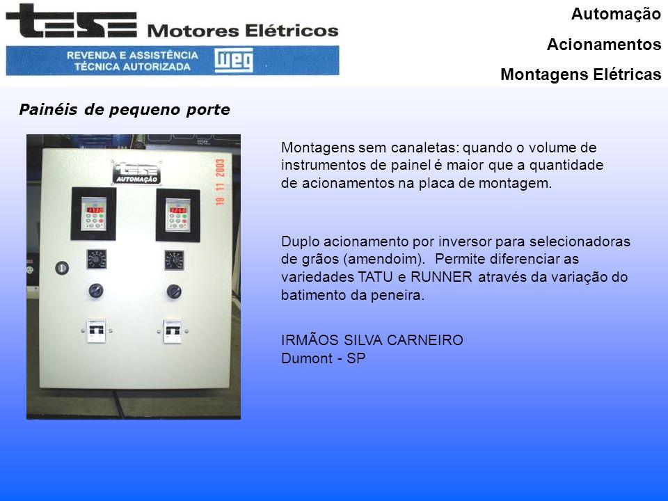 Automação Acionamentos Montagens Elétricas Painéis de pequeno porte Montagens sem canaletas: quando o volume de instrumentos de painel é maior que a quantidade de acionamentos na placa de montagem.