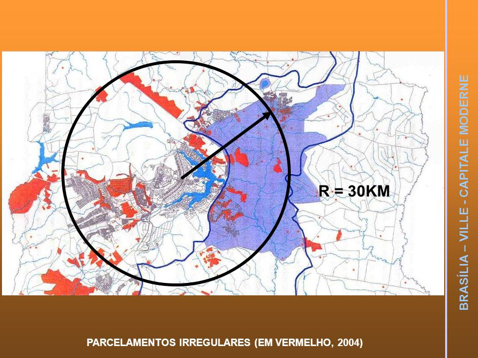 PARCELAMENTOS IRREGULARES (EM VERMELHO, 2004) R = 30KM