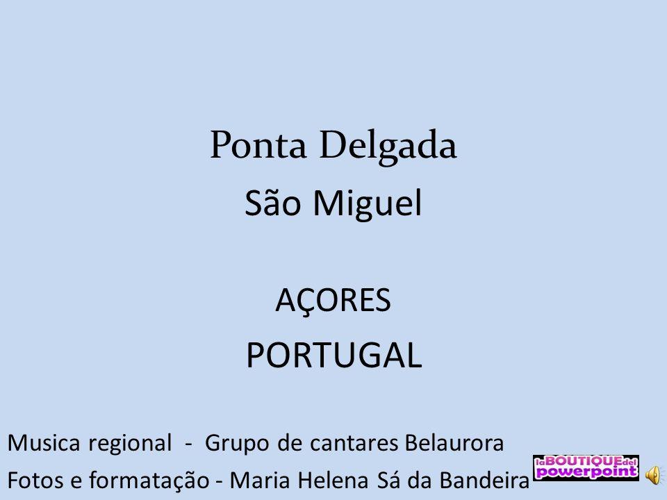 Ponta Delgada São Miguel AÇORES PORTUGAL Musica regional - Grupo de cantares Belaurora Fotos e formatação - Maria Helena Sá da Bandeira