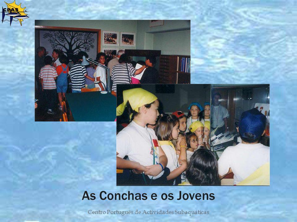 Centro Português de Actividades Subaquáticas As Conchas e os Jovens