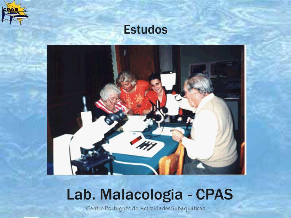 Centro Português de Actividades Subaquáticas Estudos Lab. Malacologia - CPAS