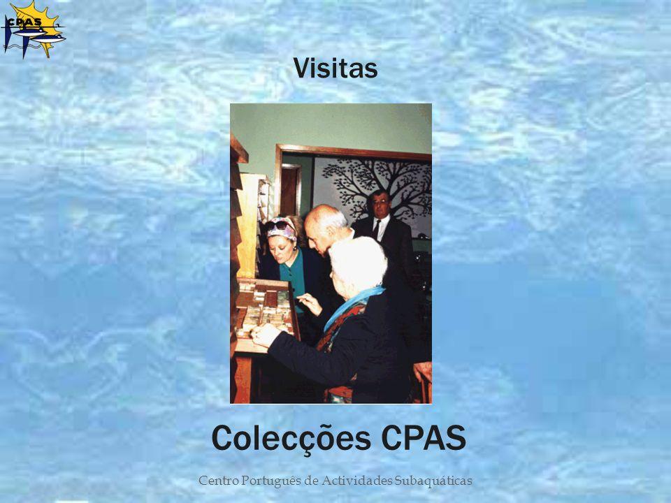 Centro Português de Actividades Subaquáticas Visitas Colecções CPAS