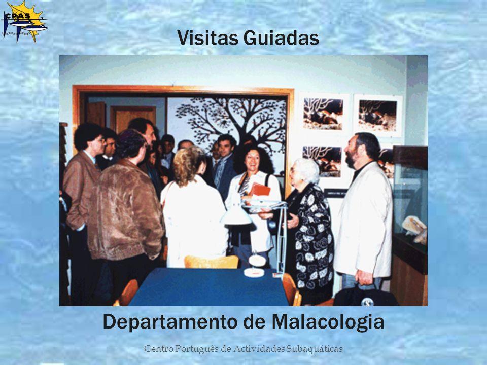 Centro Português de Actividades Subaquáticas Departamento de Malacologia Visitas Guiadas
