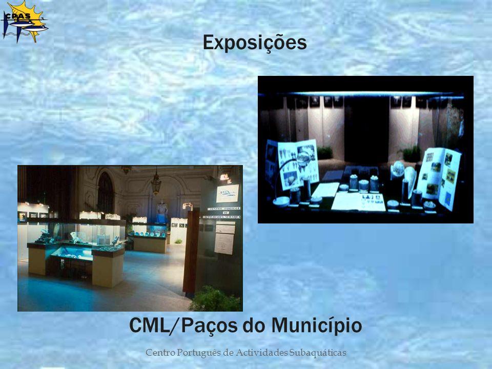 Centro Português de Actividades Subaquáticas CML/Paços do Município Exposições