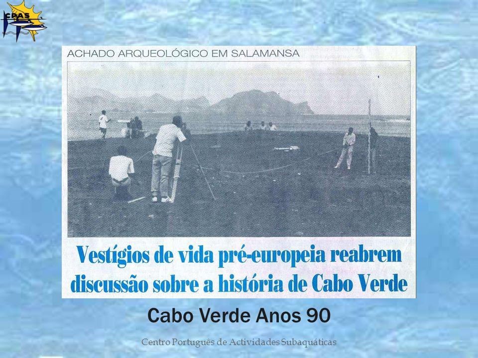 Centro Português de Actividades Subaquáticas Cabo Verde Anos 90
