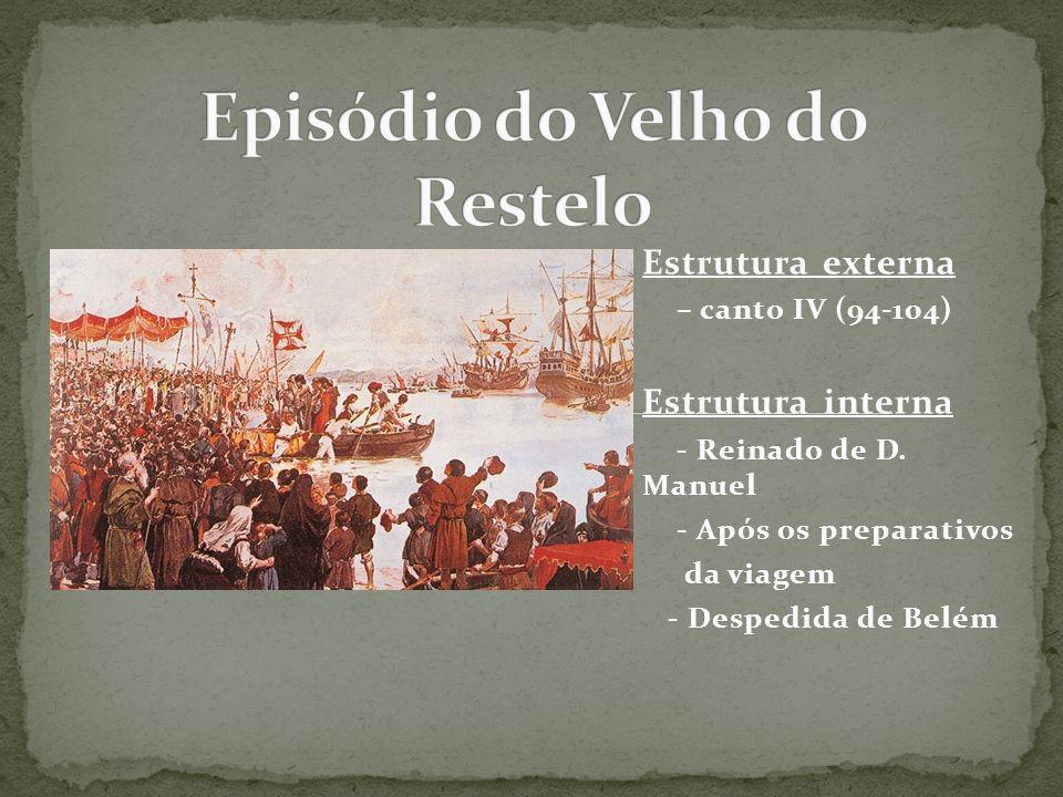 Restelo é o nome da praia de onde, no dia 8 de julho de 1497, partiram as caravelas de Vasco da Gama em busca do perigoso e desconhecido caminho marítimo para a Índia.