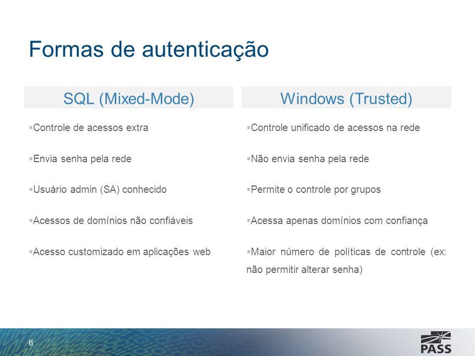 Formas de autenticação Autenticação Windows, (Windows 2000 em diante): Utiliza algoritmo Negotiate (SPNEGO)SPNEGO SPNEGO permite que cliente e servidor negociem protocolo de autenticação que será utilizado Tenta por padrão Kerberos Caso não consiga, utiliza NTLM (NTLM fallback) 7