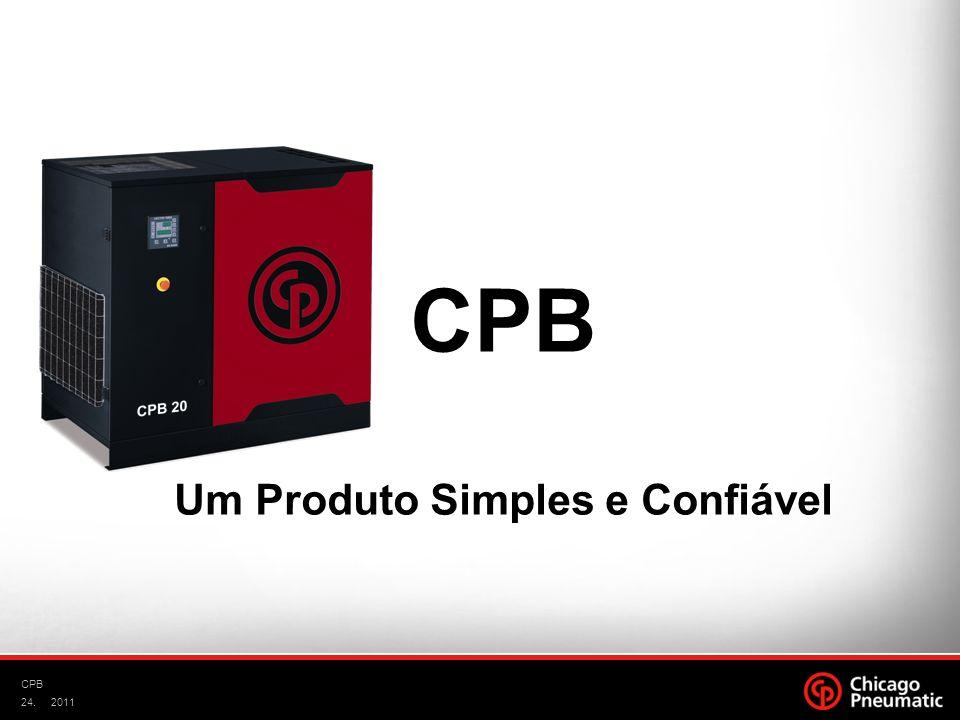 24. CPB 2011 CPB Um Produto Simples e Confiável