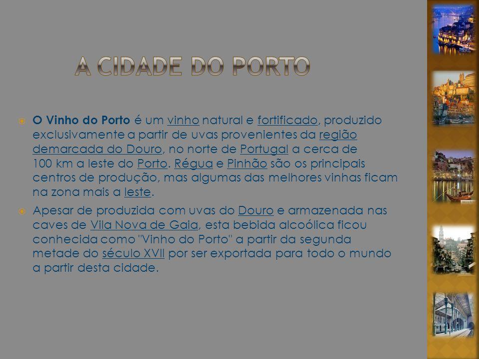O Vinho do Porto é um vinho natural e fortificado, produzido exclusivamente a partir de uvas provenientes da região demarcada do Douro, no norte de Po