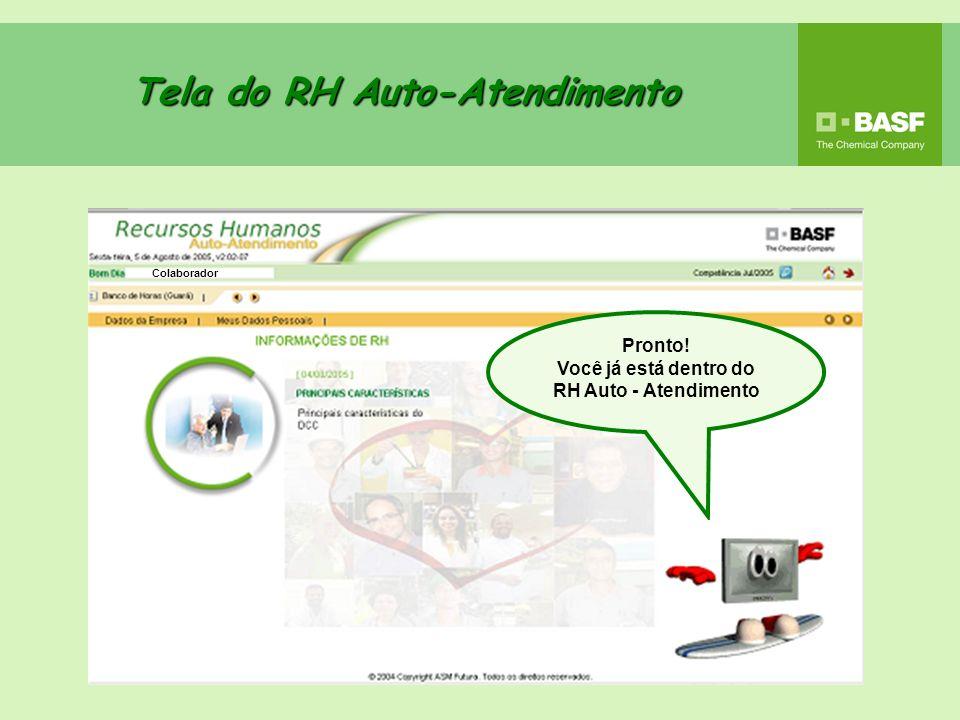 Tela Inicial Do RH Auto-Atendimento Aqui você encontrará o Menu para acessar as informações referente a Programação de Férias.