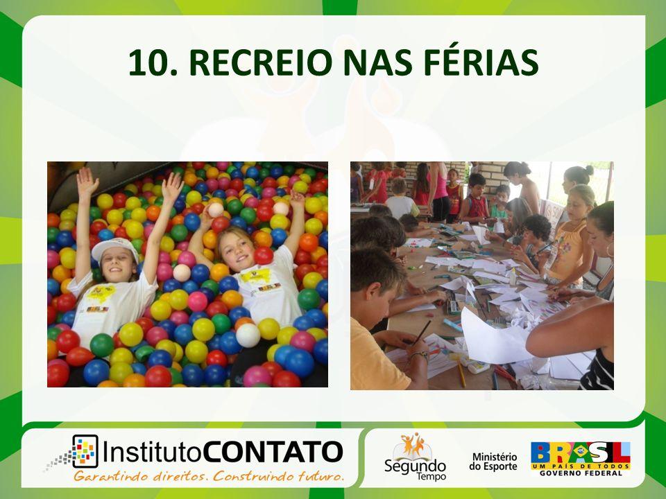 10. RECREIO NAS FÉRIAS