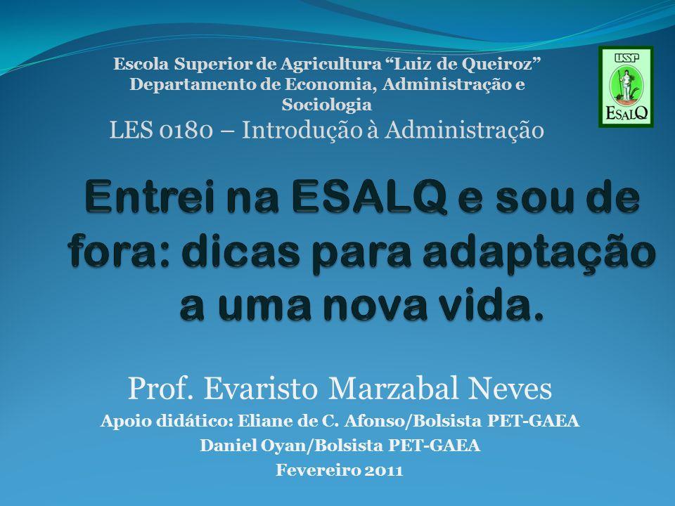 Prof.Evaristo Marzabal Neves Apoio didático: Eliane de C.