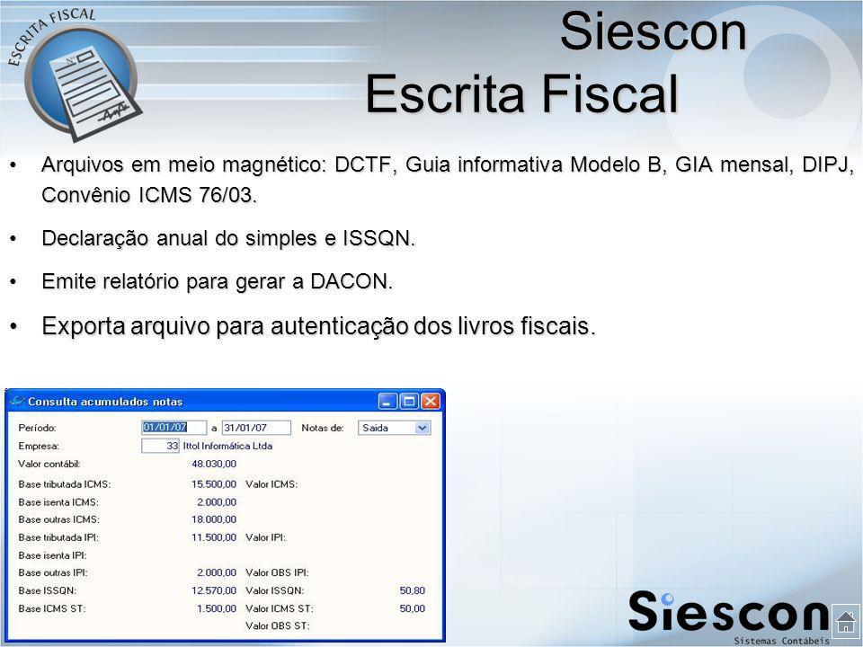 Arquivos em meio magnético: DCTF, Guia informativa Modelo B, GIA mensal, DIPJ, Convênio ICMS 76/03.Arquivos em meio magnético: DCTF, Guia informativa Modelo B, GIA mensal, DIPJ, Convênio ICMS 76/03.