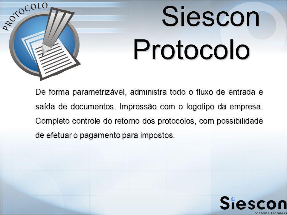 Siescon Protocolo De forma parametrizável, administra todo o fluxo de entrada e saída de documentos.