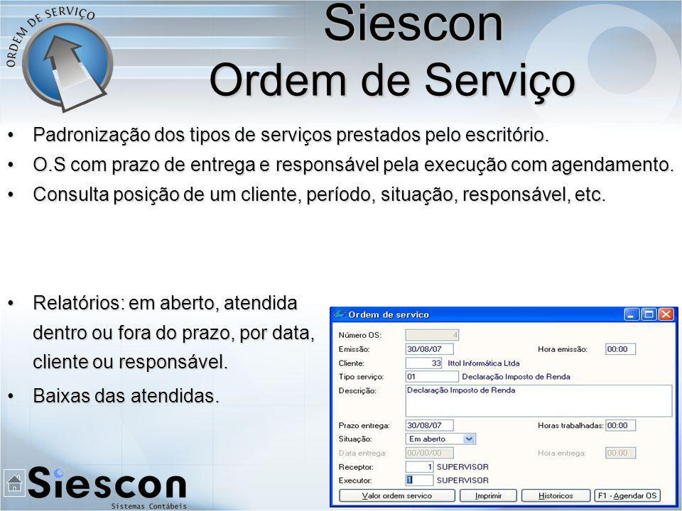 Padronização dos tipos de serviços prestados pelo escritório.Padronização dos tipos de serviços prestados pelo escritório.