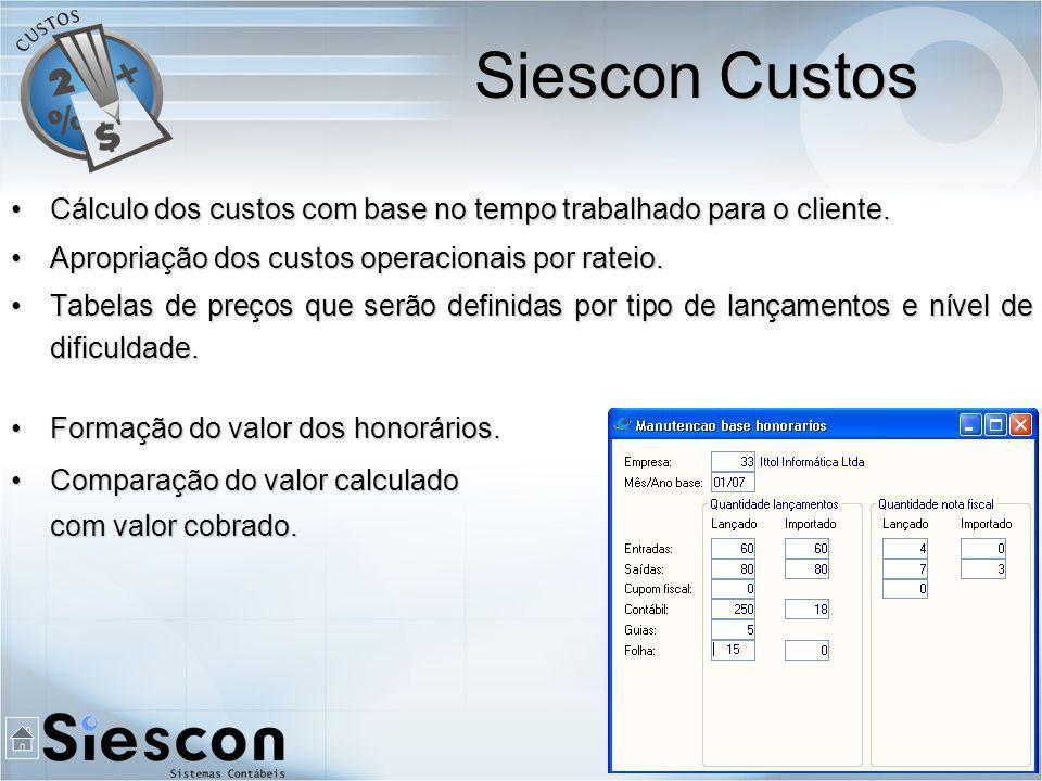 Cálculo dos custos com base no tempo trabalhado para o cliente.Cálculo dos custos com base no tempo trabalhado para o cliente.