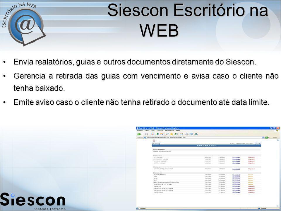 Envia realatórios, guias e outros documentos diretamente do Siescon.Envia realatórios, guias e outros documentos diretamente do Siescon.