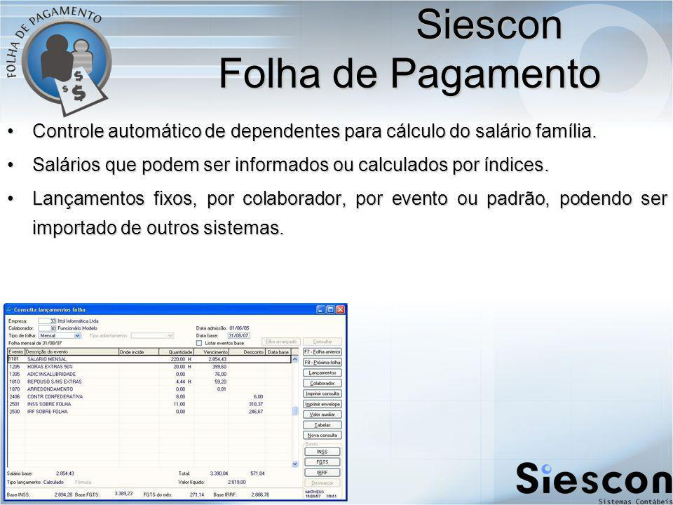Controle automático de dependentes para cálculo do salário família.Controle automático de dependentes para cálculo do salário família.