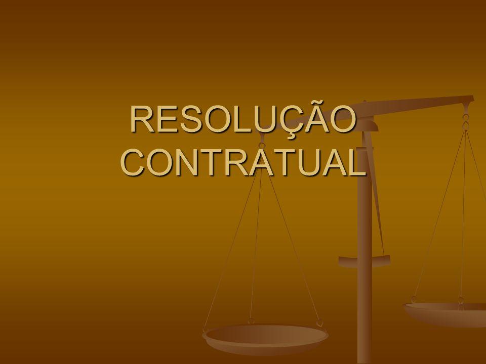 RESOLUÇÃO CONTRATUAL